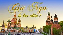 Múi giờ của Nga so với Việt Nam