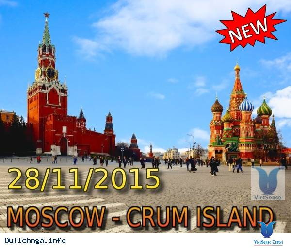 Tour Du Lịch Nga : MOSCOW - CRUM ISLAND từ TP.HCM